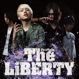 【8/23Release】The LiBERTY / Fo'xTailsを開く