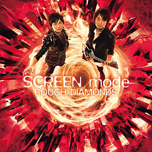 【7/27Release】ROUGH DIAMONDS / SCREEN modeを開く