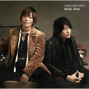 【2/21】Deadly Drive / GRANRODEOを開く